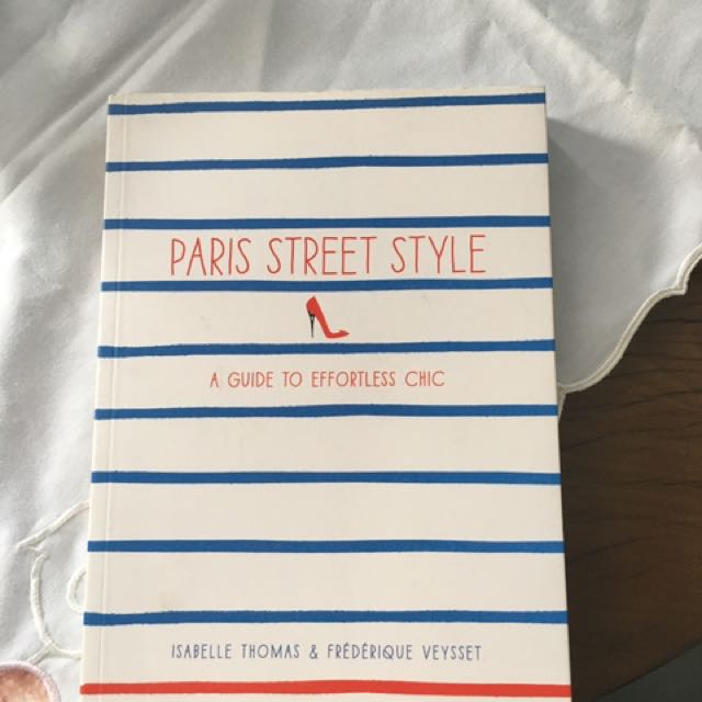 Paris Street Style - A Guide To Effortless Chic
