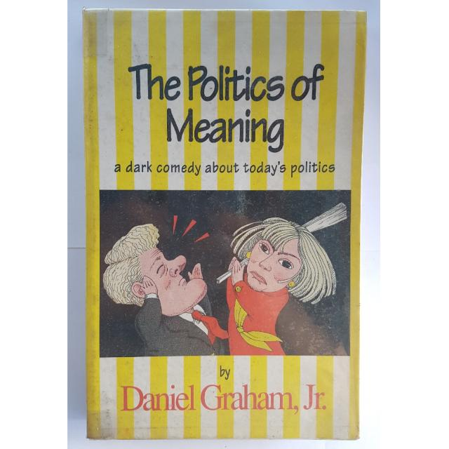 Politics Of Meaning
