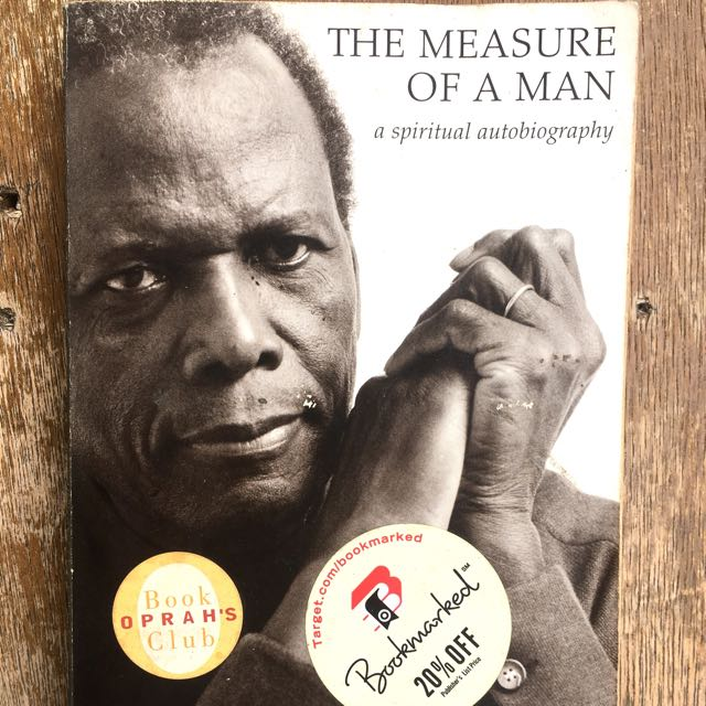 The Measure Of A Man By Sydney Poitier