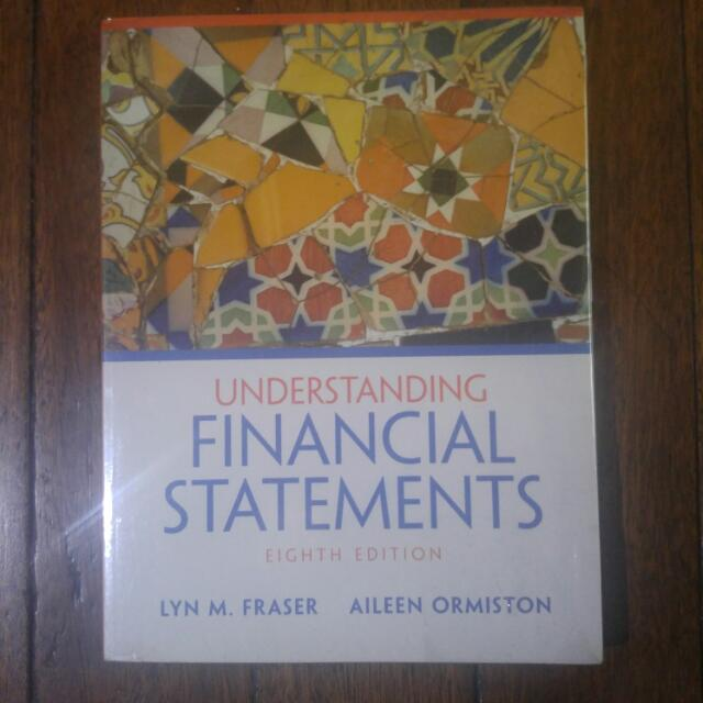 Understanding Financial Statements, 8th Ed. Fraser/Ormiston