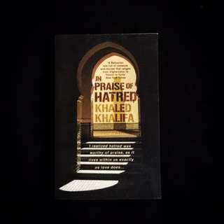 In Praise of Hatred by Khaled Khalifa