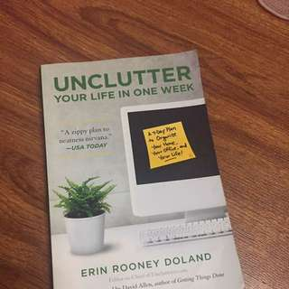 Uncluttered Your Life In One Week