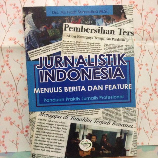 Buku Jurnalistik Indonesia (Menulis berita & Feature)