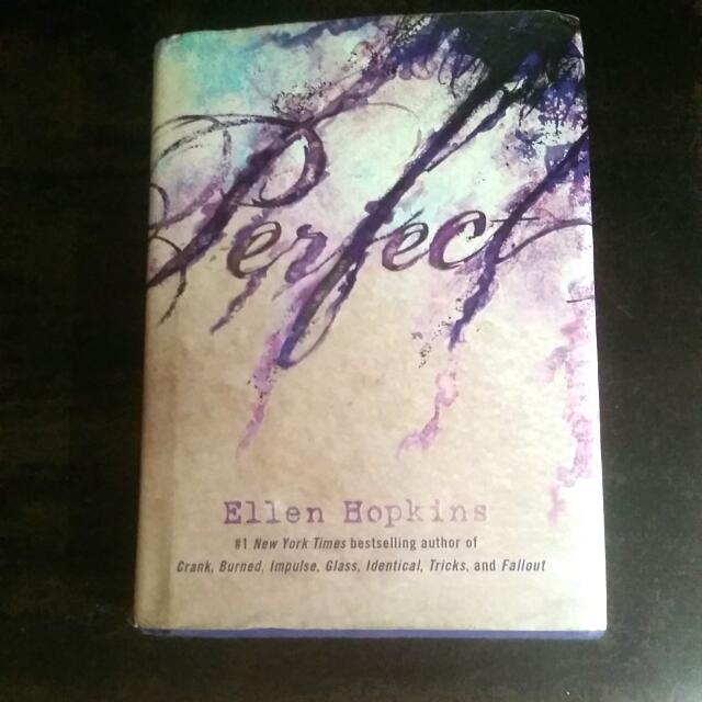 """""""Perfect"""" by Ellen Hopkins"""