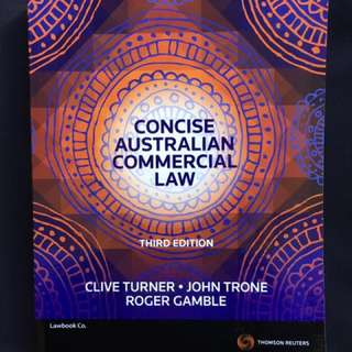 Concise Australian Commercial Law by Thomson Reuters