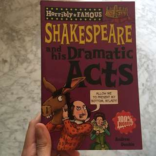 Shakespeare And His Dramatic Acts