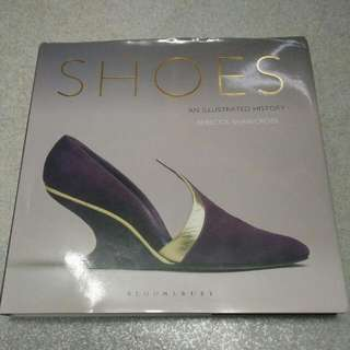 99% New SHOES An Illustrated History By Rebecca Shawcross