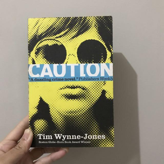 Blink & Caution by Tim Wynne-Jones