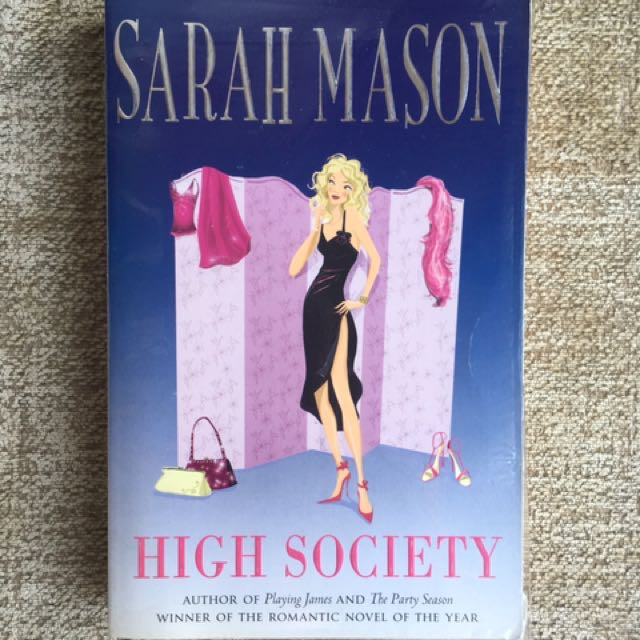 High Society by Sarah Mason