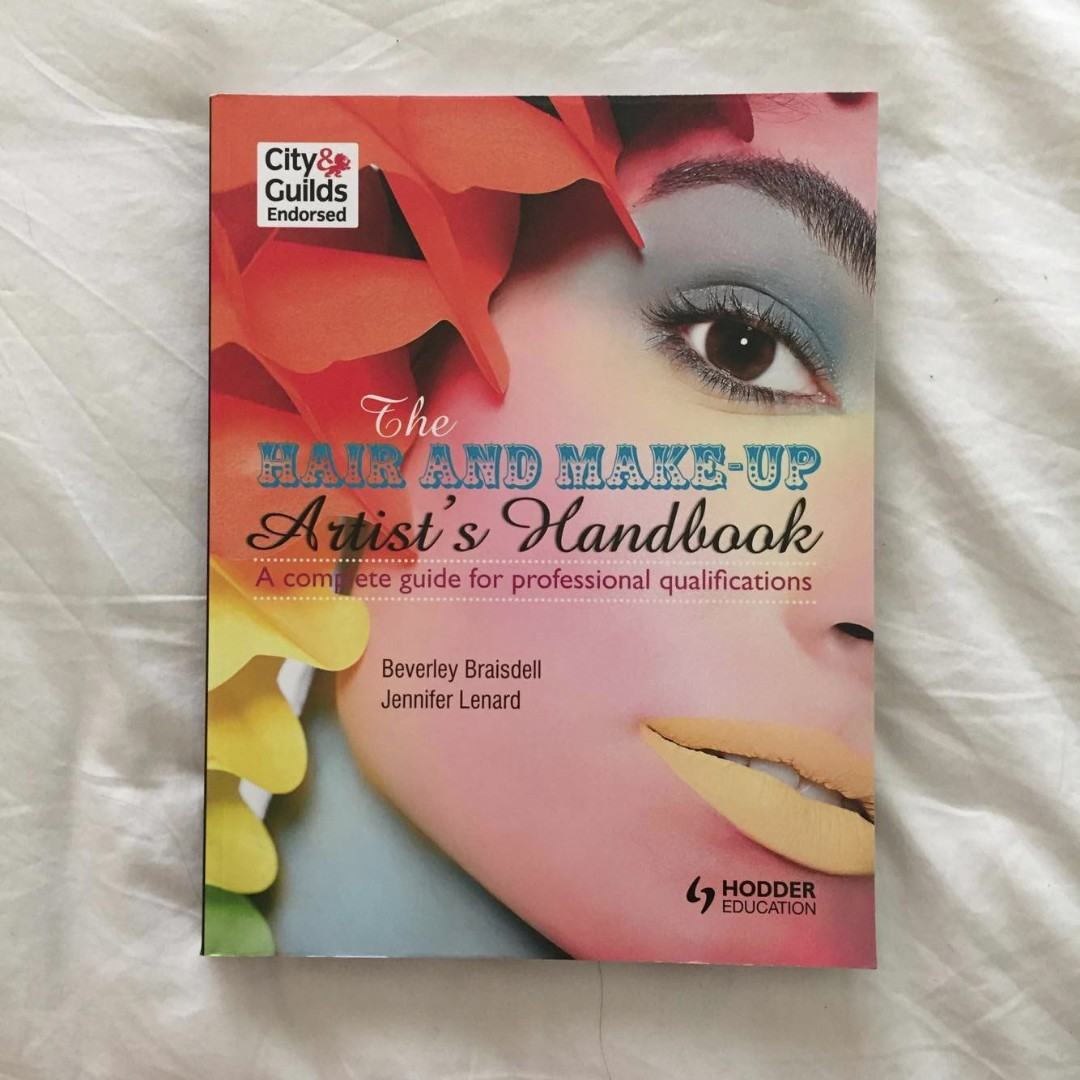 The Hair and Makeup Artist's Handbook - Beauty Textbook