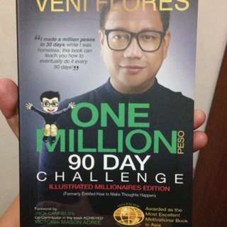 One Million 90 Day Challenge (Illustrated Millionaires Edition) by Veni Flores