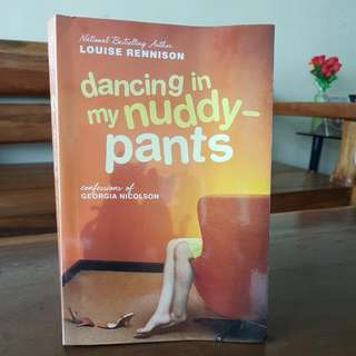 Dancing In My Nuddy-Pants: Confessions Of Georgia Nicolson By Louise Rennison