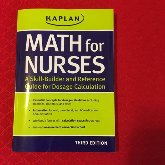 Math for Nurses /A Skill-Builder and Reference Guide for Dosage Calculation