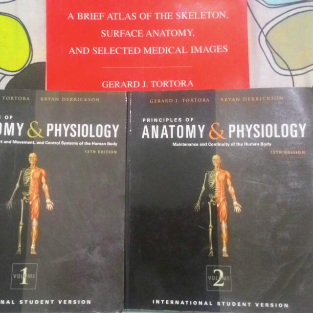 Principles Of Anatomy & Physiology Tortora Volume 1,2 + Atlas Of Skeleton,  Surface Anatomy And Selected Medical Images, Book Condition : 8/10, Free