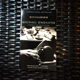 Divisadero by Michael Ondaatje