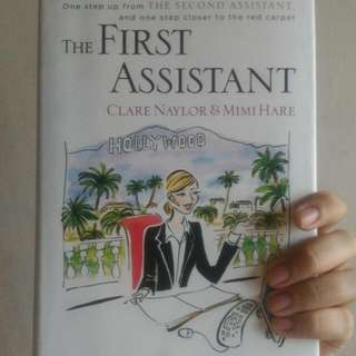 The First Assistant by: Clare Naylor & Mimi Hare