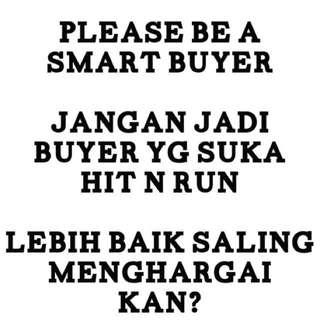 Please Be A Smart Buyer