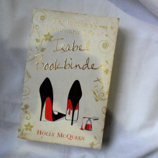The Fabulously​ Fashionable Life Of Isabel Book Binder