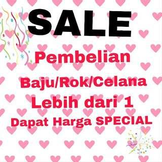 SALE!!!  Harga Special Untuk Pembelian Lebih Dari 1 Rok/Celana/Baju