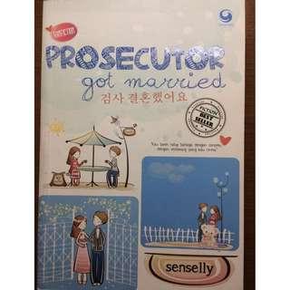 "Novel: ""Prosecutor Got Married"" by Senselly"