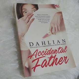 Novel Terbaru Dahlian Accidental Father