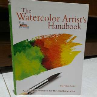 The Watercolor Artist's Handbook