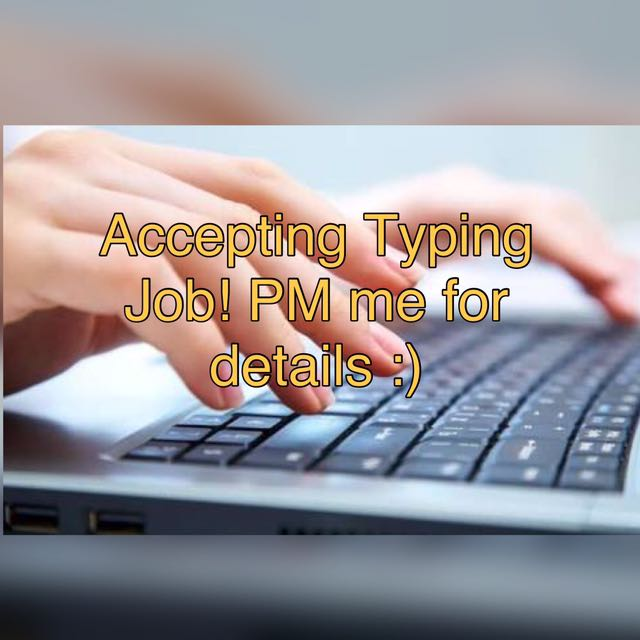 I accept typing job, just send me the image. Free proofreading!