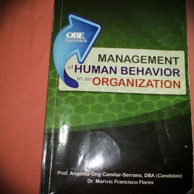 Management Of Human Behavior In An Organization.