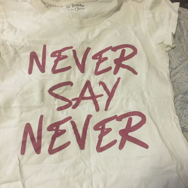 Never Say Never Graphic Tee