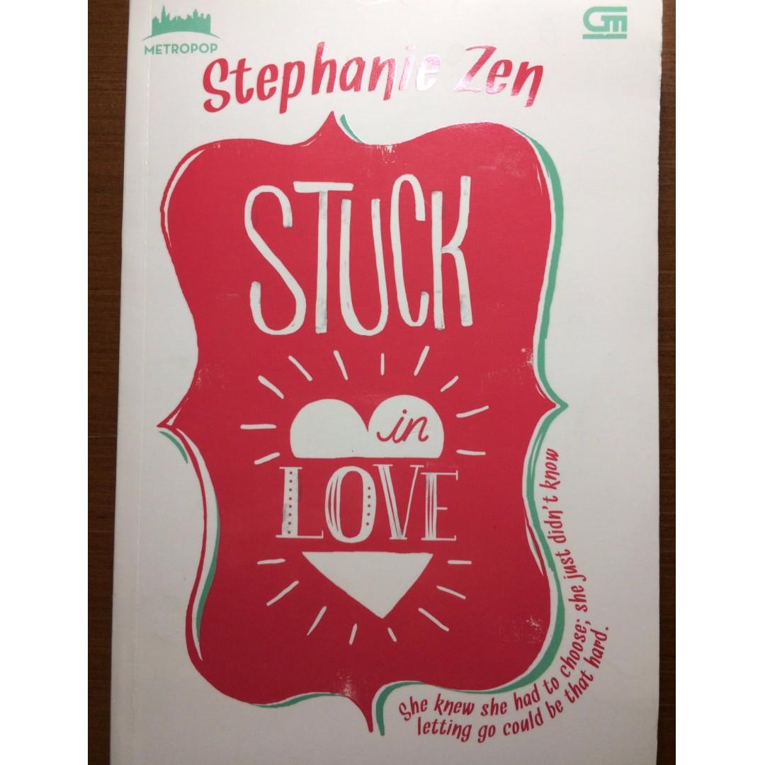 """Novel: """"Stuck in Love"""" by Stephanie Zen"""