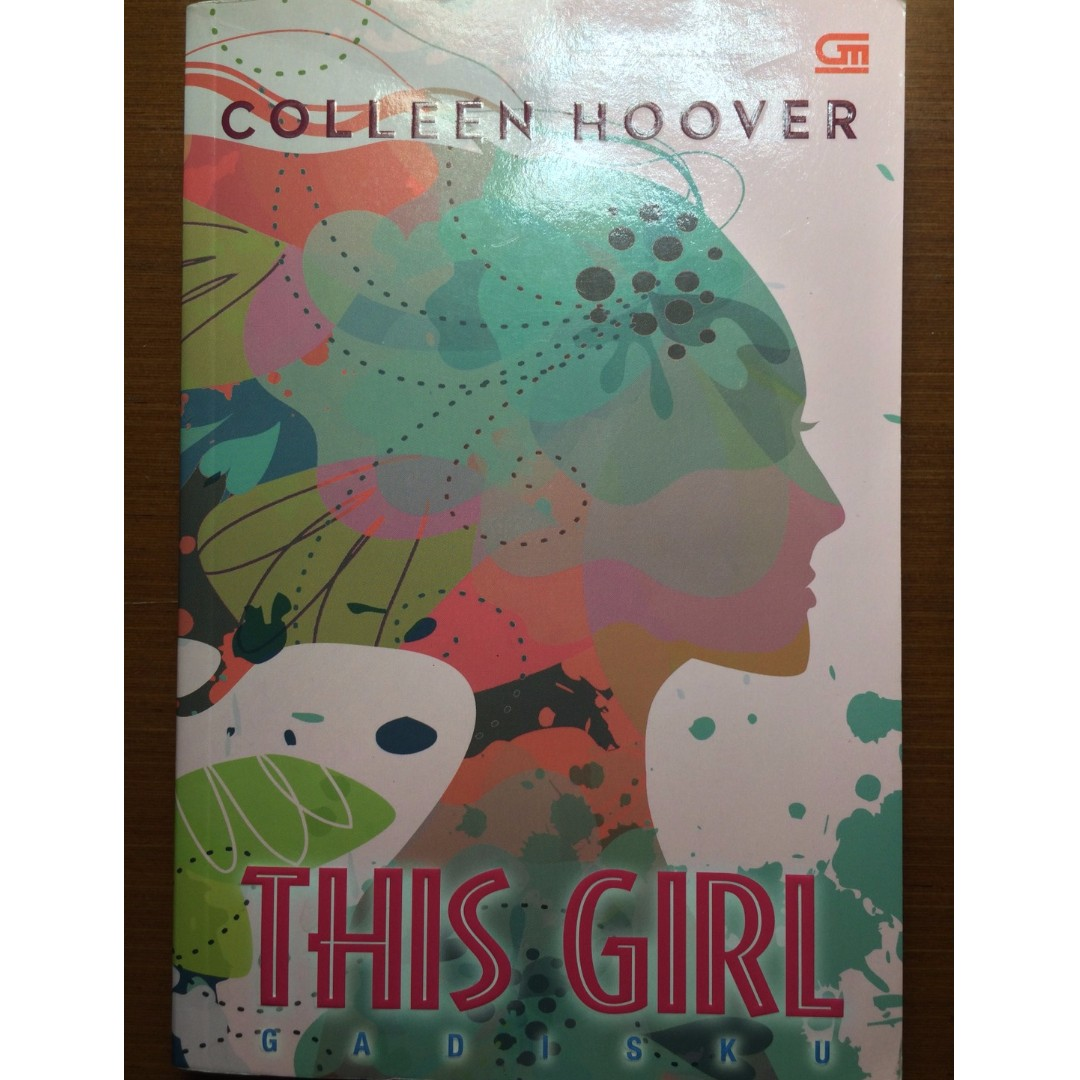 """Novel: """"This Girl"""" by Colleen Hoover"""