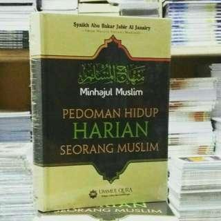 Minhajul Muslim - Pedoman Hidup Harian Seorang Muslim
