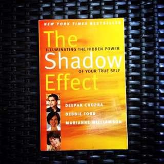 The Shadow Effect by Deepak Chopra, Debbie Ford, Marianne Williamson