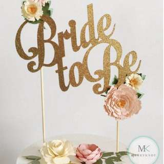 Bride to be / Hen Party Cake topper