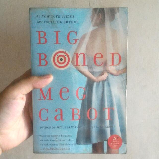 Big Boned by: Meg Cabot