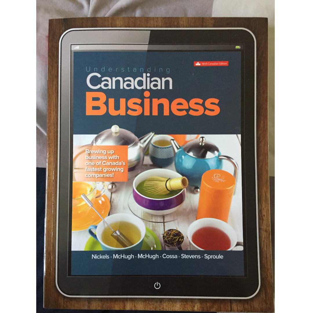 Understanding Canadian Business , Financial Accounting and Contemporary Business Mathematics with Canadian Applications
