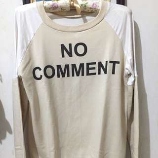 No Comment Sweater
