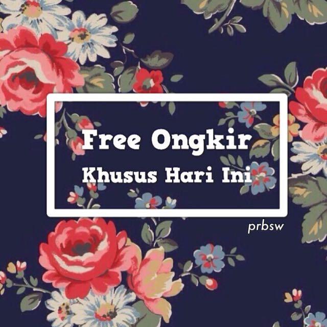 FREE ONGKIR KHUSUS HARI INI!