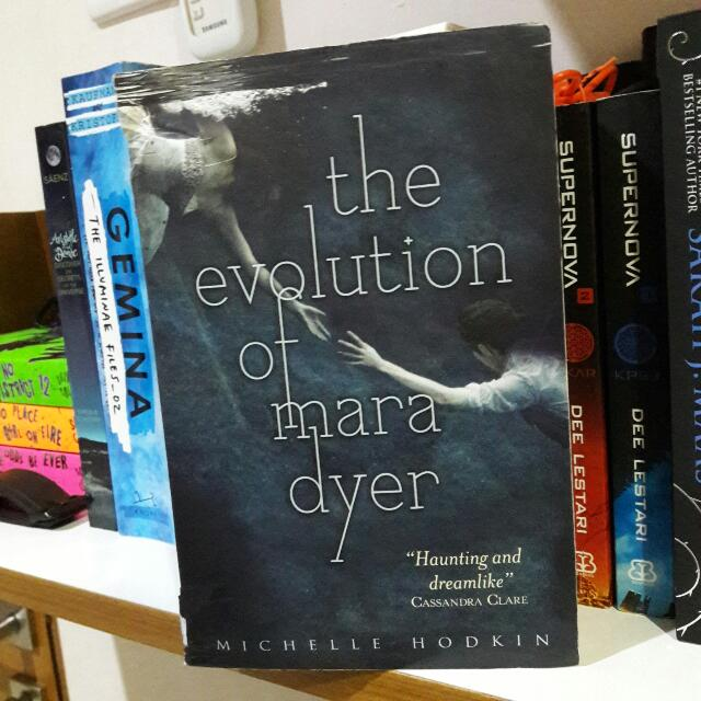 The Evolution of Mara Dyer (Mara Dyer Trilogy #2) by. Michelle Hodkin