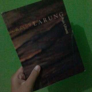 [NOVEL] Larung By Ayu Utami