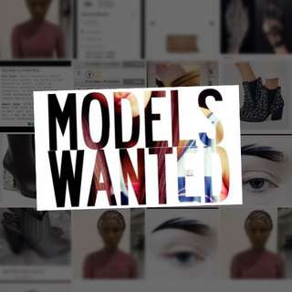 FEMALES & MALES NEEDED FOR MODELLING