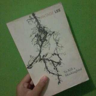 [NOVEL] To Kill A Mockingbird By Harper Lee