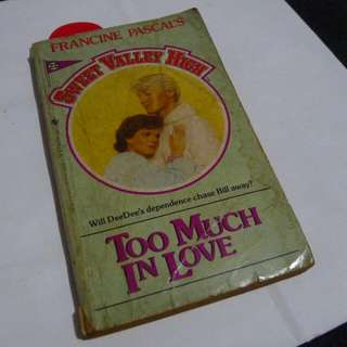 Sweet Valley High: Too Much In Love
