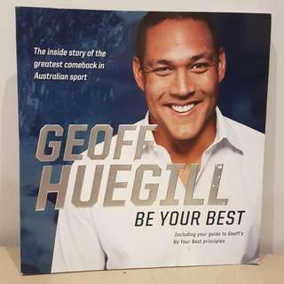 brand new Geoff Huegill Be Your Best sports swimming biography