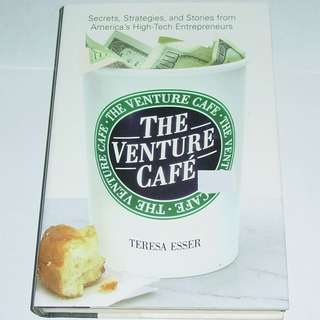(Entrepreneur Startup DIY) The Venture Cafe by Teresa Essa
