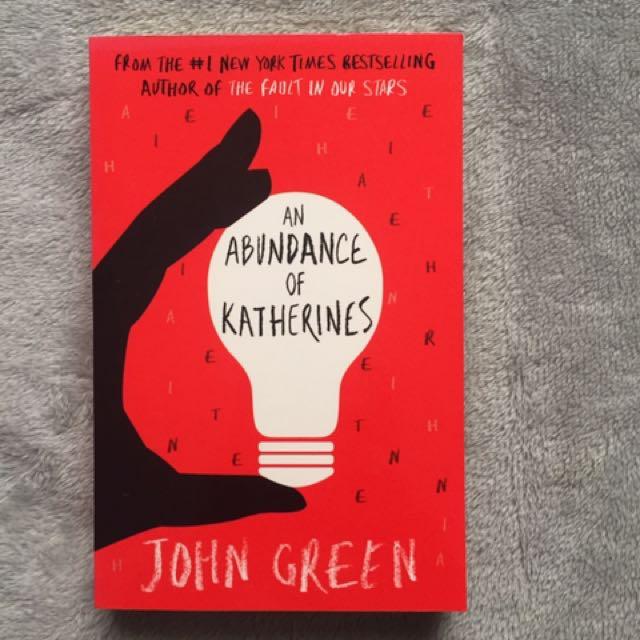 An Abundance Of Katherine's