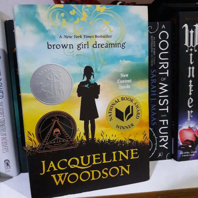 Brown Girl Dreaming by. Jacqueline Woodson