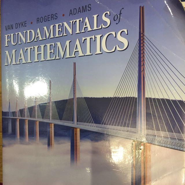Fundamentals Of Mathematics By Van Dyke, Rogers, Adams