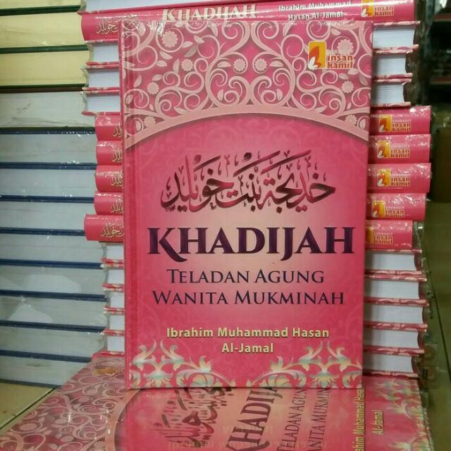 Khadijah - Teladan Agung Wanita Mukminah (New Cover)