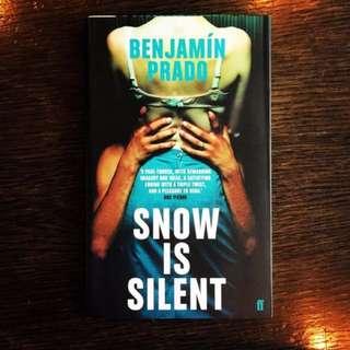 Snow Is Silent by Benjamin Prado